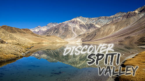 Discover Spiti Valley - 10 Day Roadtrip